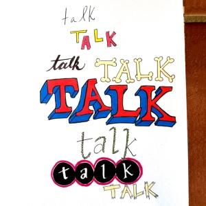 Talk Talk Talk Sketch