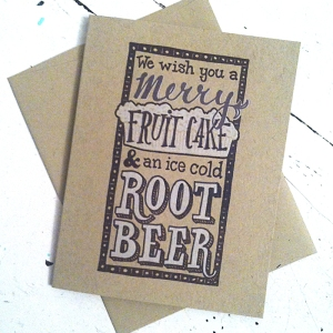 Fruitcake and Rootbeer Card