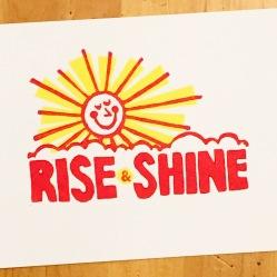 Rise and Shine Print